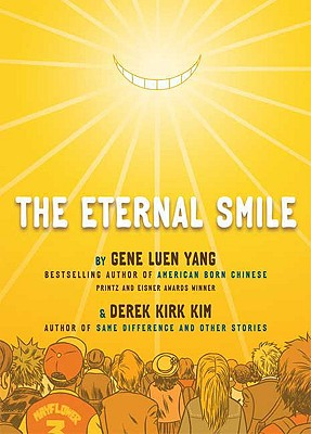 The Eternal Smile By Yang, Gene Luen/ Kim, Derek Kirk (ILT)